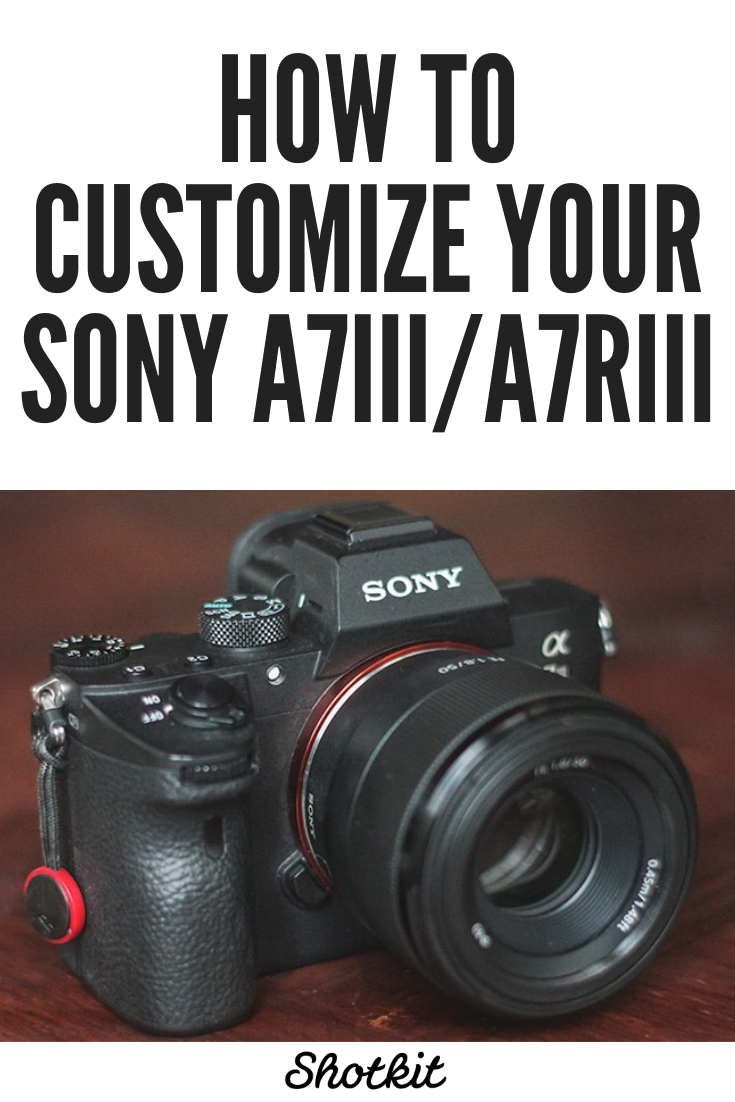As well as continuing to add new functions, manufacturers are blessing photographers with the ability to customize their cameras, and Sony's Alpha series has led the way. If you're a photographer, check out these suggestions for setting up the a7III/a7RIII to make shooting easier and more intuitive. Sony Camera Tips #Photography #Photographer #SonyCameraGuide #TipsforPhotographers