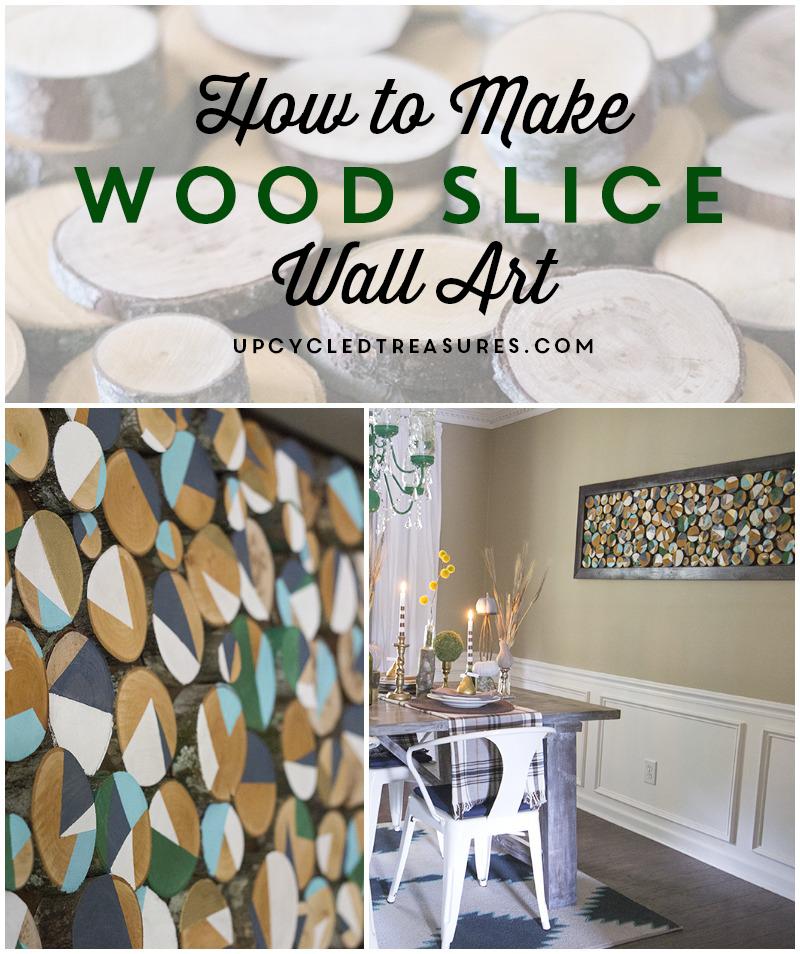 Wood Slice Wall Art Via Upcycled Treasures