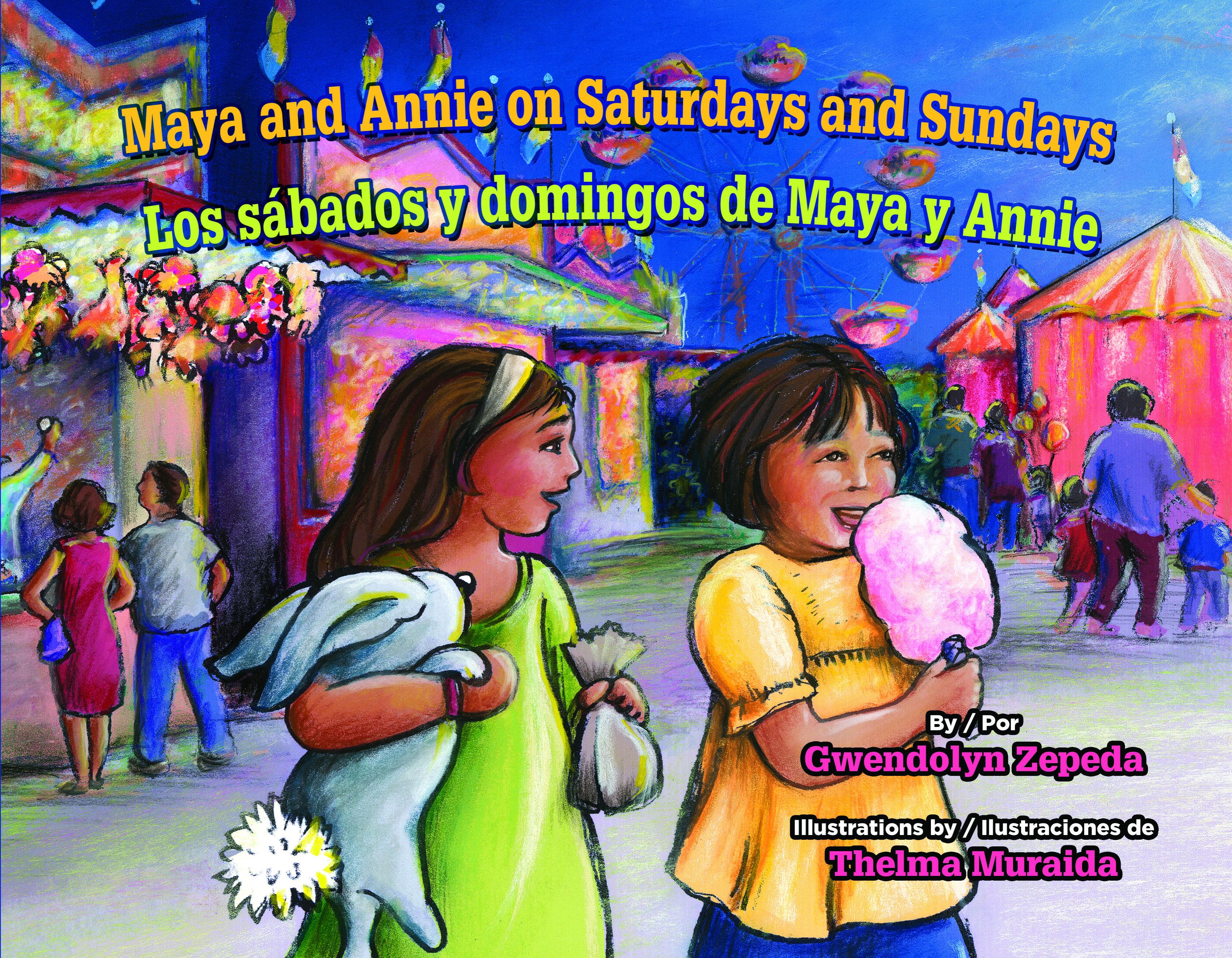 Maya And Annie On Saturdays And Sundays Los Sabados Y