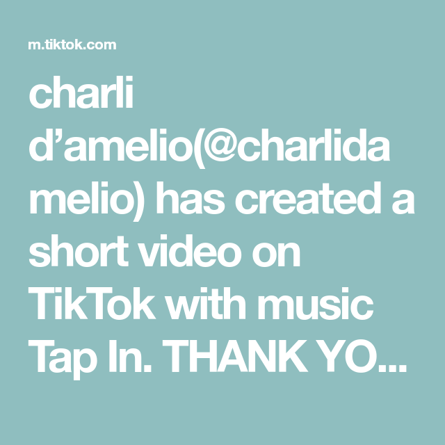 Charli D Amelio Charlidamelio Has Created A Short Video On Tiktok With Music Tap In Thank You All So So So Much For 68 Million I Love You All Dc Yodam