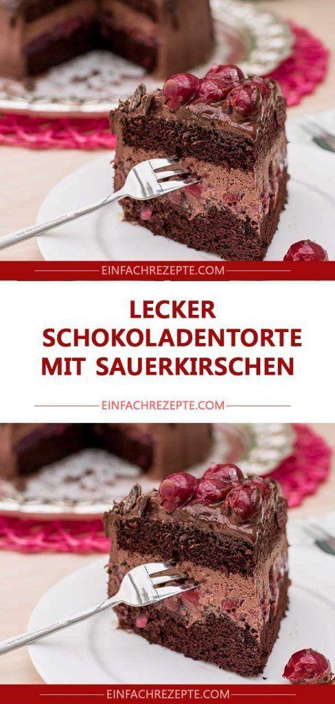 lecker Schokoladentorte mit Sauerkirschen