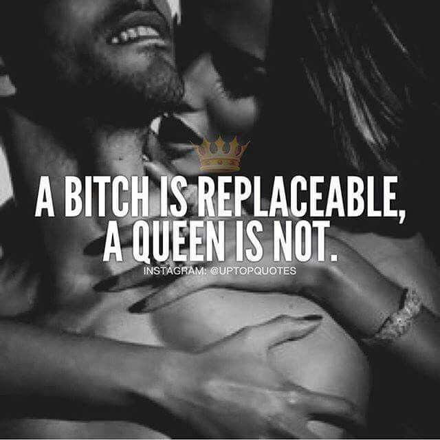 That's right. I'm not replaceable. He knows I'm not obviously by the ring on my finger.