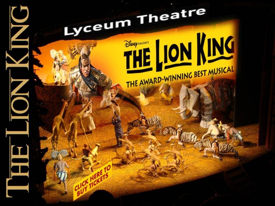 Disney S The Lion King Tickets At Lyceum Theatre Your Pinterest