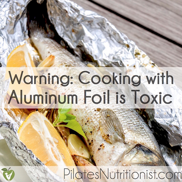Research Confirms Cooking With Aluminum Foil Is Toxic