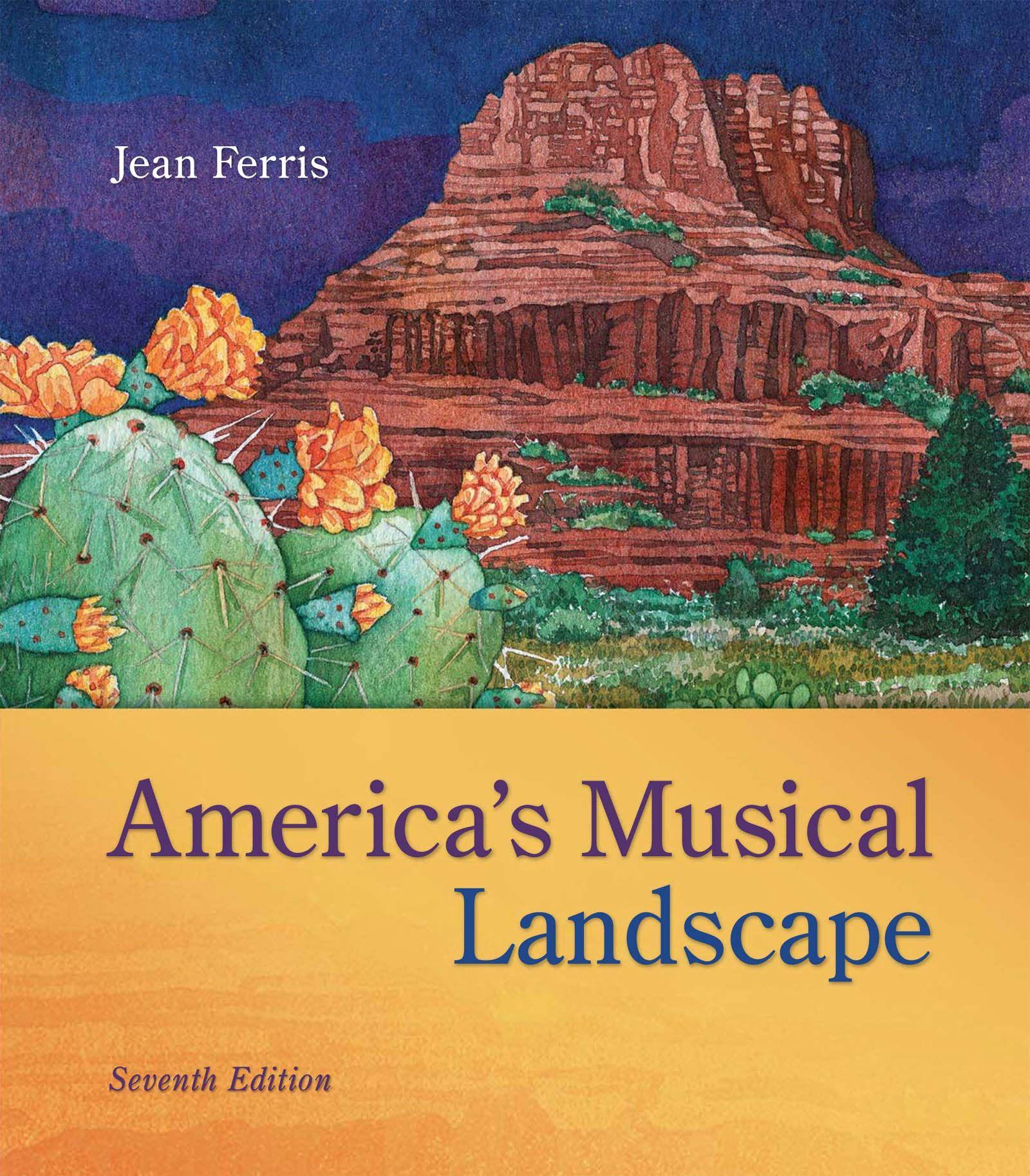 America S Musical Landscape 7th 7e By Jean Ferris Art Through The Ages Landscape Musicals