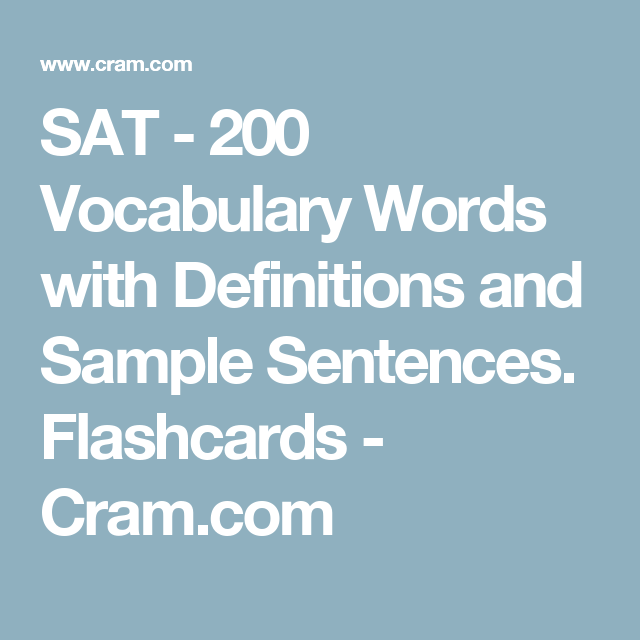 SAT - 200 Vocabulary Words with Definitions and Sample Sentences