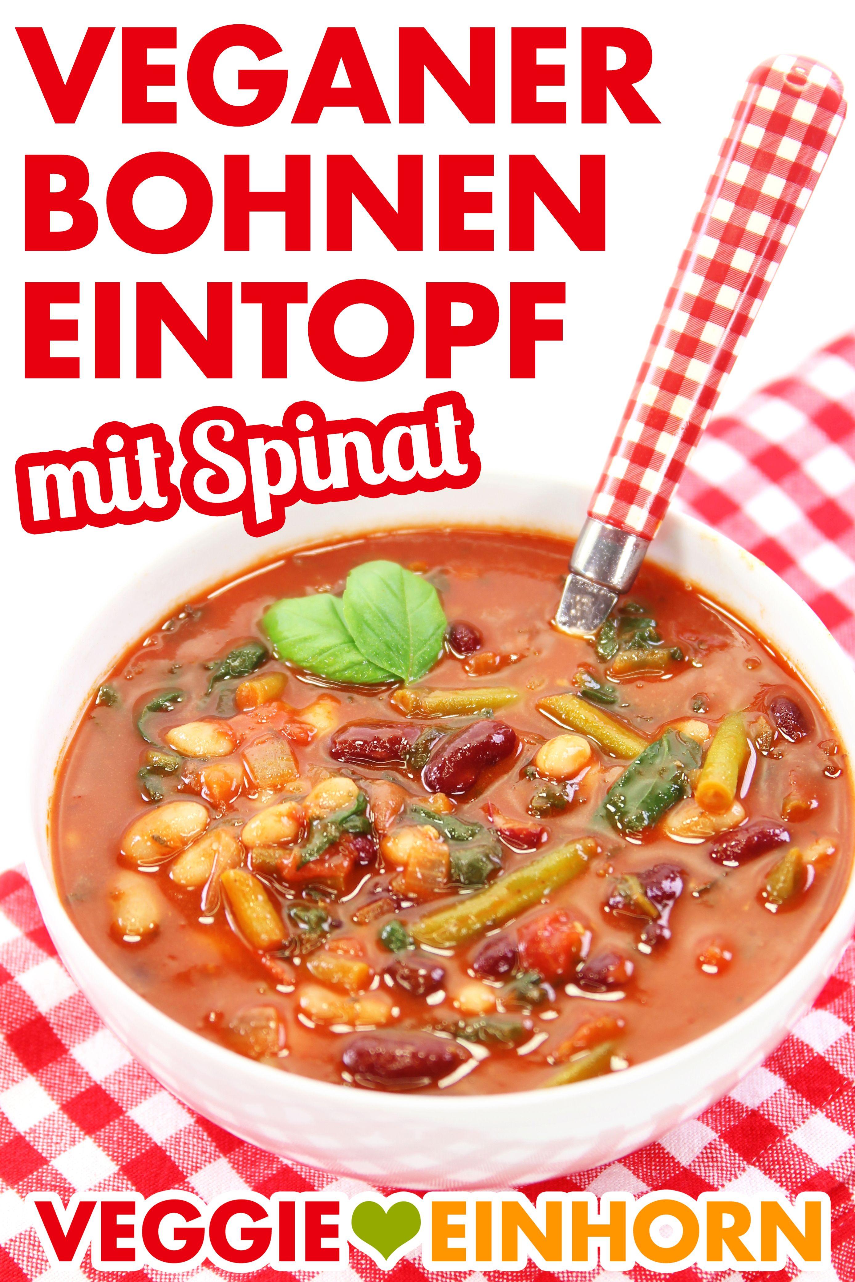 VEGANER BOHNENEINTOPF mit Spinat   Gesund und lecker