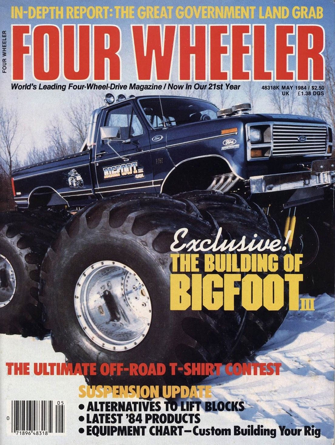 Bigfoot iii on the may 1984 cover of 4 wheel off road magazine bigfoot 4x4x4 pinterest