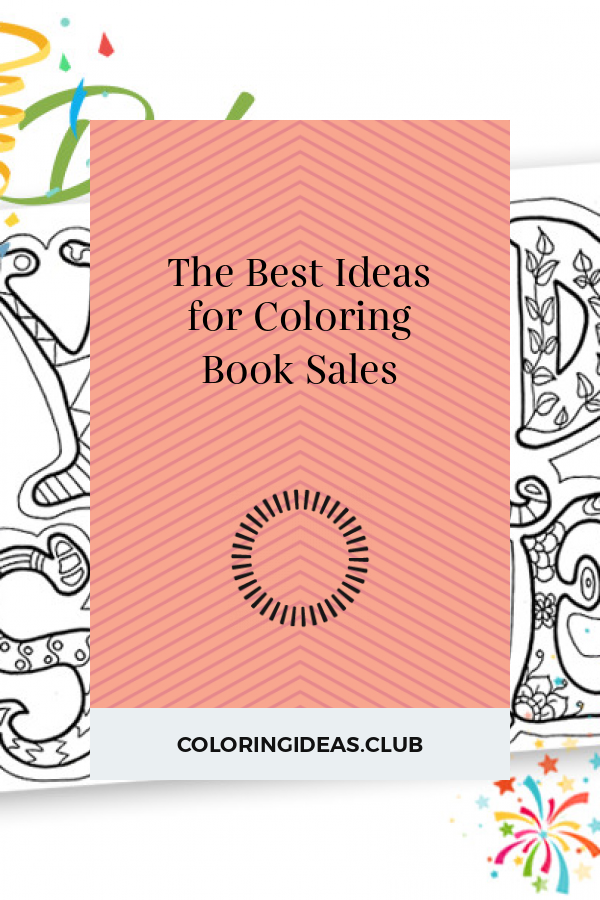 The Best Ideas For Coloring Book Sales Coloring Books Book Sale Free Coloring Pages