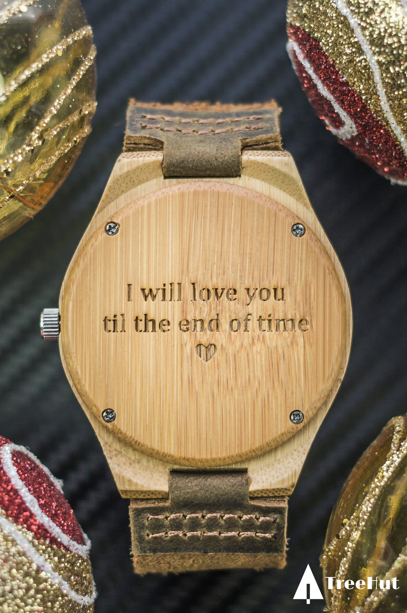 I Will Love You Till The End Of Time Christmas Lovequotes Engraving Woodwatch Treehutpath Treehut To My Future Husband Watch Engraving Future Gift