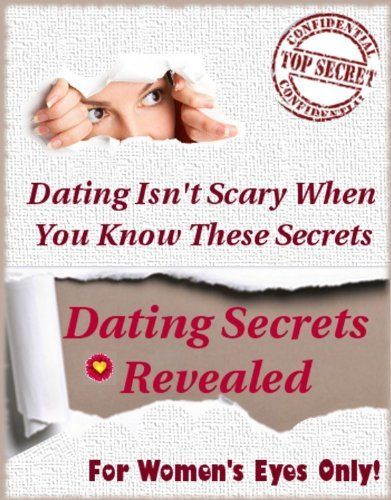Dating Isn't Scary When You Know These Secrets - For Women's Eyes Only by Denise Culley, - http://www.amazon.com/gp/product/B006S4ZYW6/ref=as_li_ss_tl?ie=UTF8=1789=390957=B006S4ZYW6=as2=realloveclick-20