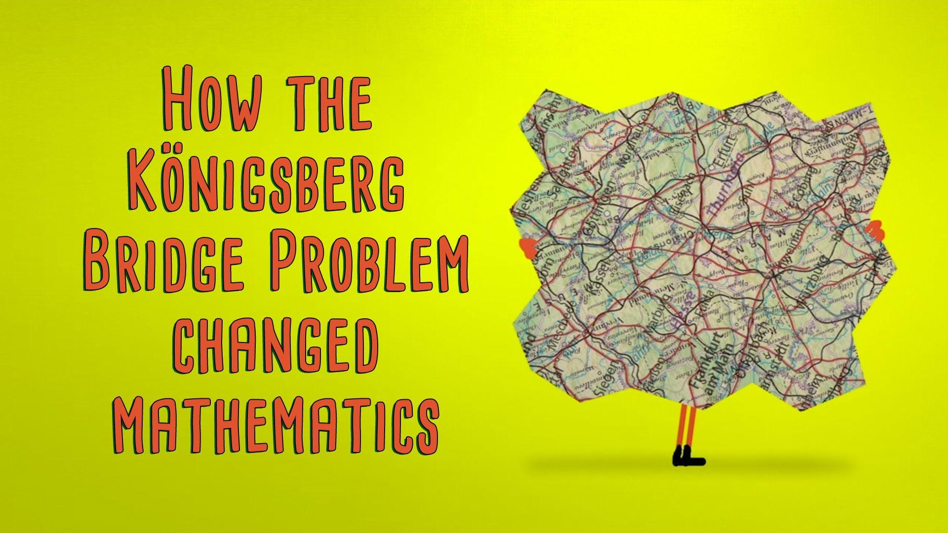 How the Königsberg bridge problem changed mathematics - Dan Van der Vieren - YouTube