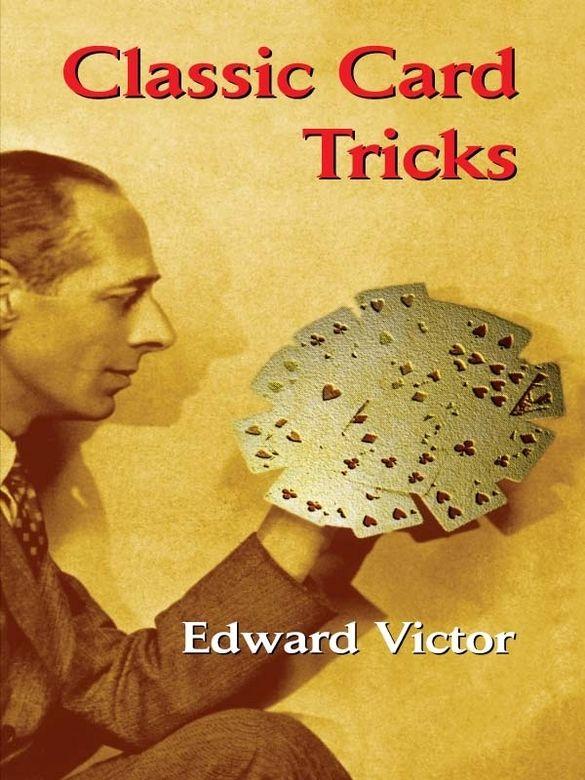 Classic Card Tricks Card Tricks Card Tricks For Kids Classic Card