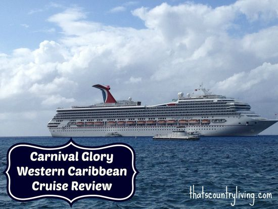 Carnival Glory Cruise Review - Miami to Western Caribbean ...