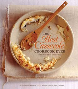 The Best Casserole Cookbook Ever With More Than 500 Recipes! By Beatrice Ojakangas Photographs by Susie Cushner. A good cook once said that a casserole is a blend of inspiration and what's on hand. Beatrice Ojakangas must have had inspiration by the gallon to come up with these 500 casseroles. From a breakfast of Eggs Florentine to a dinner of Pork Chops with Apple Stuffing, soon even the most casserole-wary cook will be dishing about these delights. Yummy treats like Parmesan and Sun-Dried…