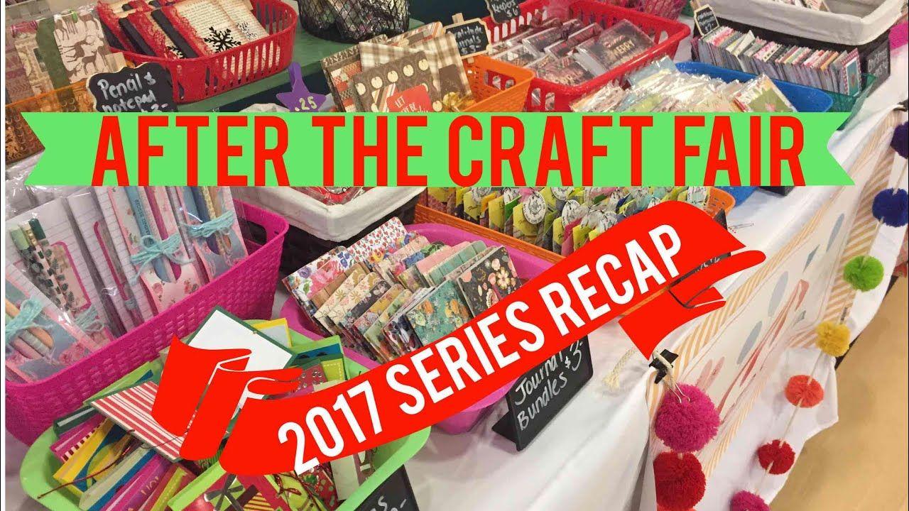 After the Craft Fair 2017 Series Recap Best & Worst