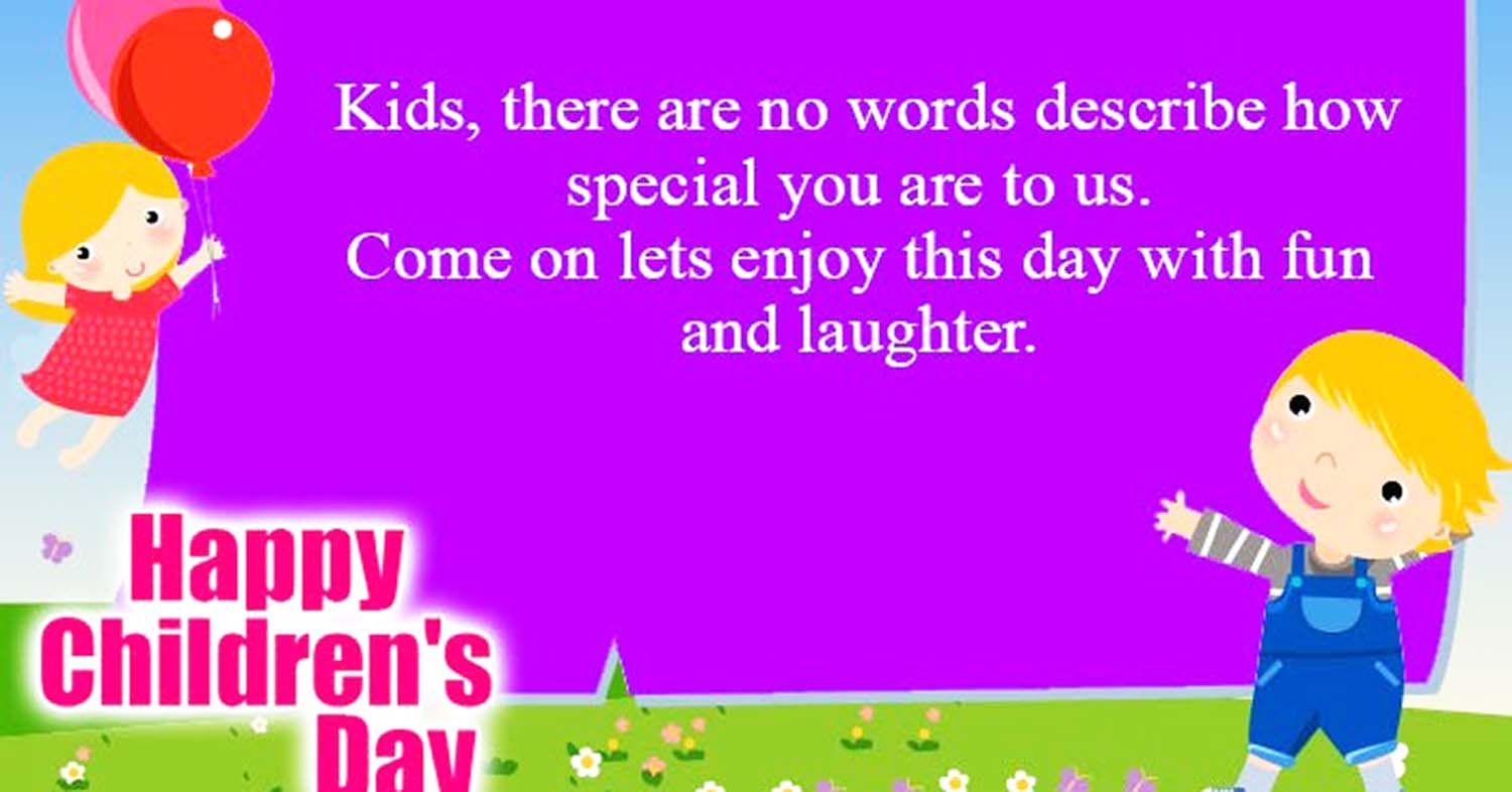 Happy Children's Day Quotes, Wishes and Small Thoughts in