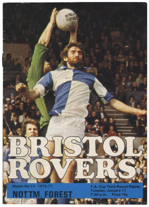 Bristol Rovers v. Nottingham Forest –FA Cup 1977