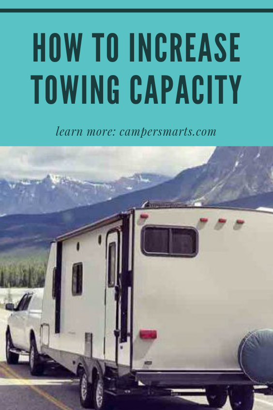 How to Increase Towing Capacity Towing, Rv parks, Camper