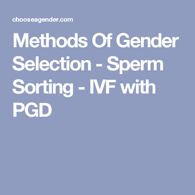 Gender selection sorting sperm
