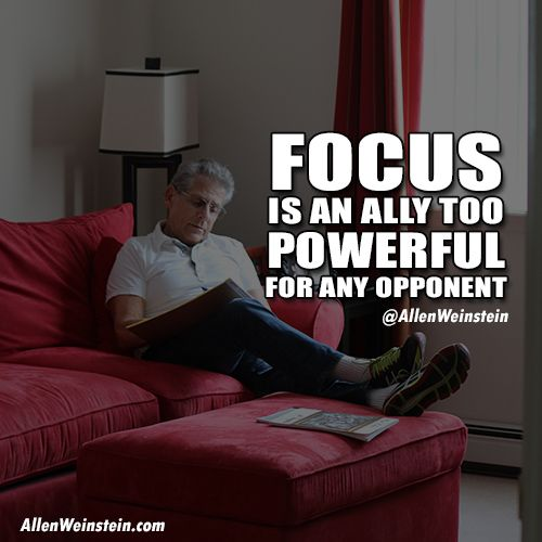 If you truly focus on what you want, nothing will stop you