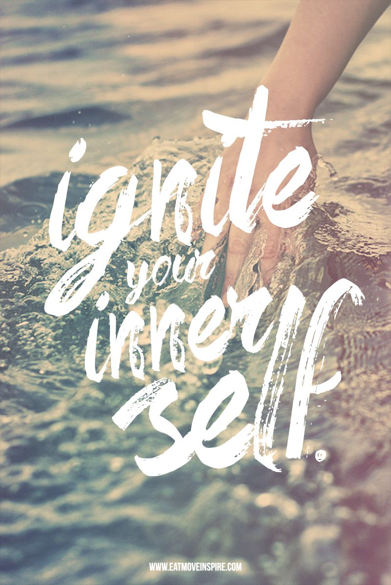 10 Ways to Ignite Your Inner Self