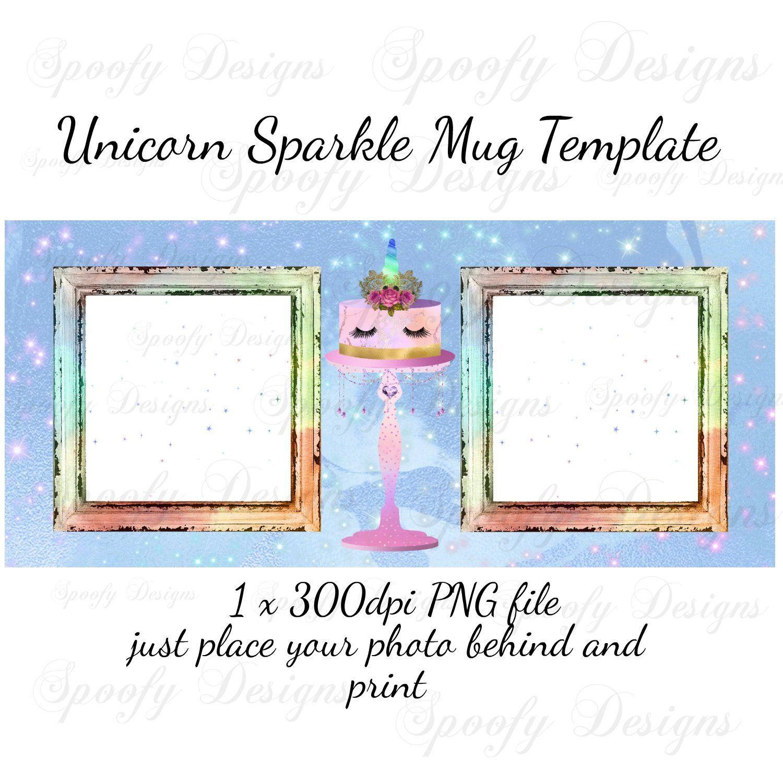 Unicorn Cake Sublimation Mug Template The Design For 11oz Mug Etsy Mug Template Sublimation Mugs Mugs
