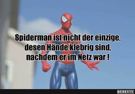 Spiderman Ist Nich Der Einzige Lustige Bilder Sprüche Witze