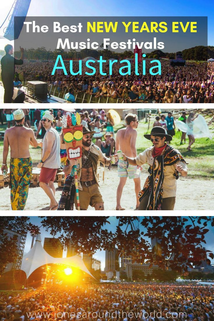 The Best NEW YEARS EVE MUSIC FESTIVALS IN AUSTRALIA