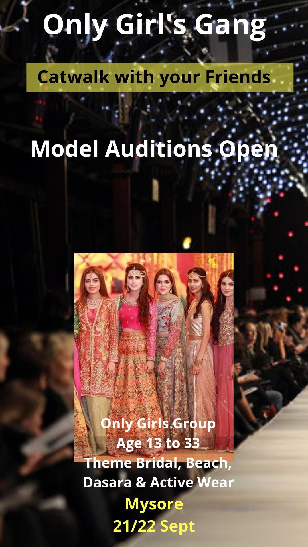 Sept 21 22 At Mysore Institute Of Fashion Technology Auditions Are Open For Mysore Fashion Voyage Season 3 Call Or Technology Fashion Girl Group Girl Gang