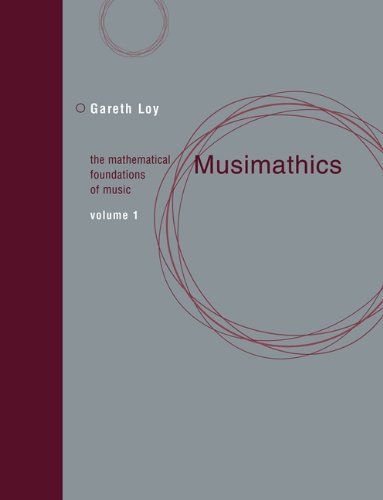Musimathics The Mathematical Foundations Of Music Volume 1 By Gareth Loy Http Www Amazon Com Dp 0262516551 Ref Cm Sw R Pi Music Engineers Music Book Music