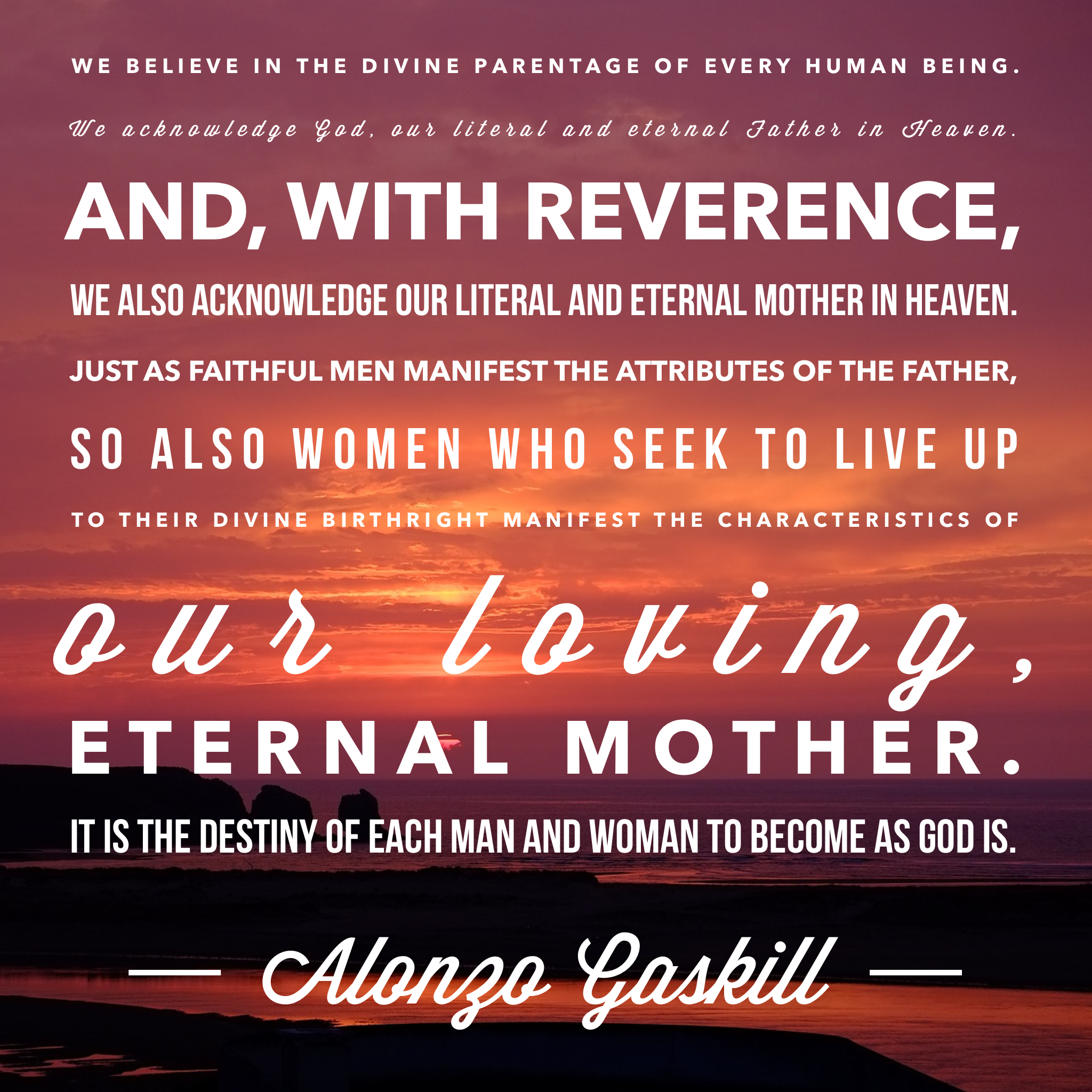 """Latter-day Saints Believe In The #divine Parentage Of"