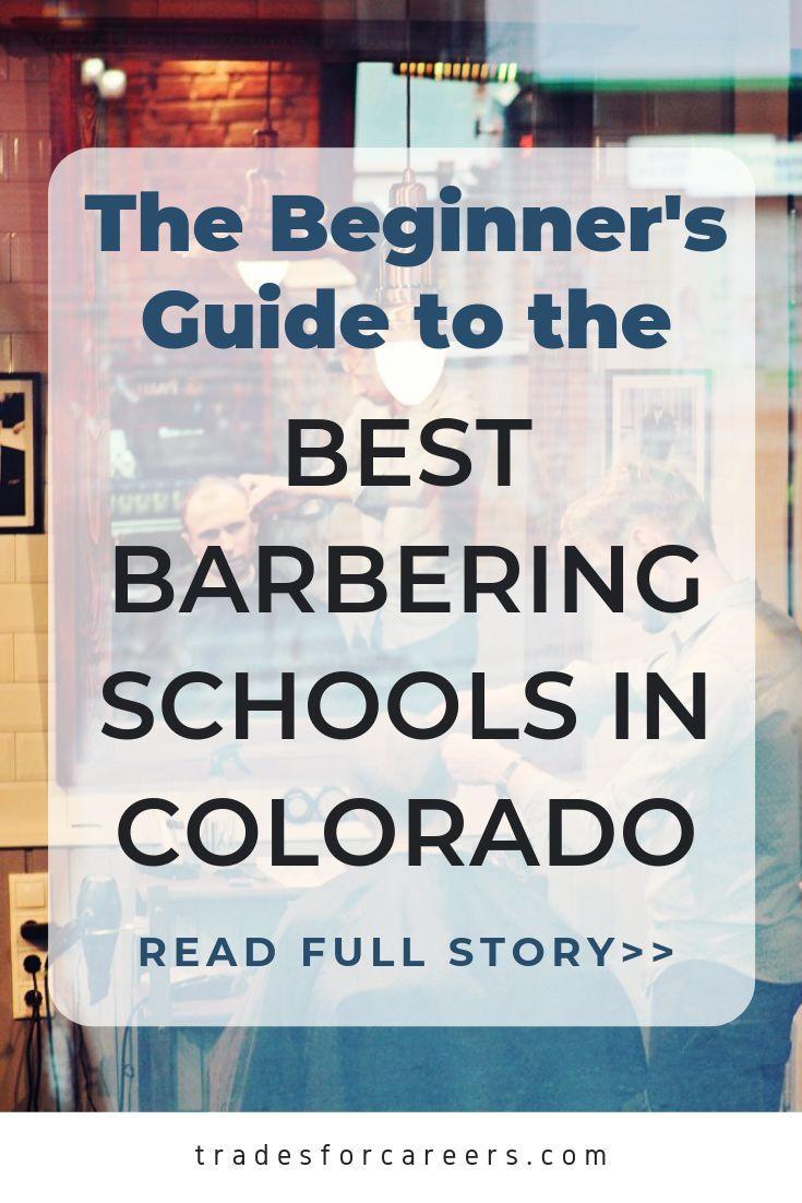 The Best Barbering Schools In Colorado To Get Your Barber