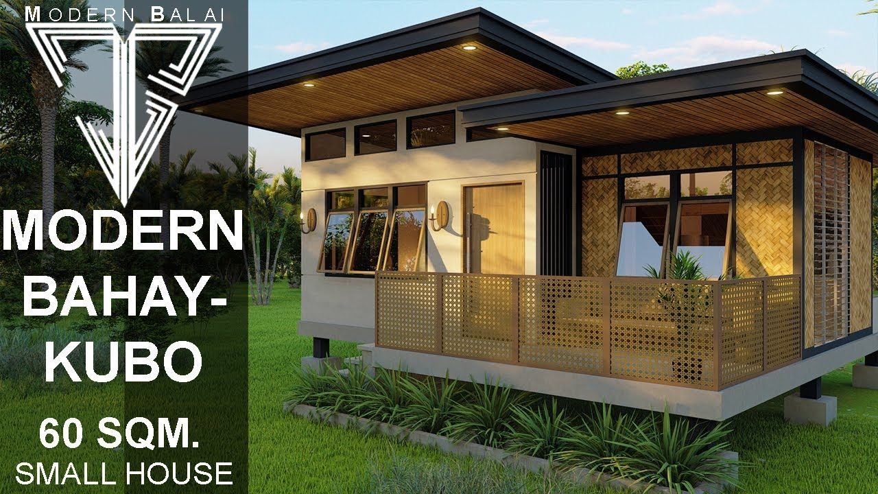Modern Bahay Kubo 60sqm Small House Design With Interior Design Modern Balai Youtube In 2020 Small House Design Modern Filipino House Bungalow House Design