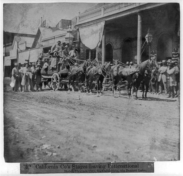 California Co.'s stages leaving International Hotel, Virginia City, for California via Donner Lake, 1866