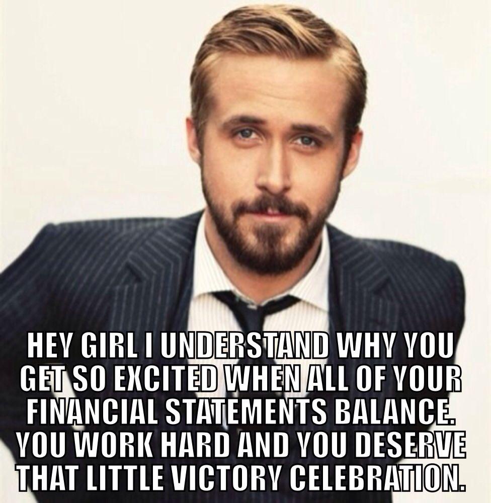 Hey Girl - Accountant. Thanks Ryan!