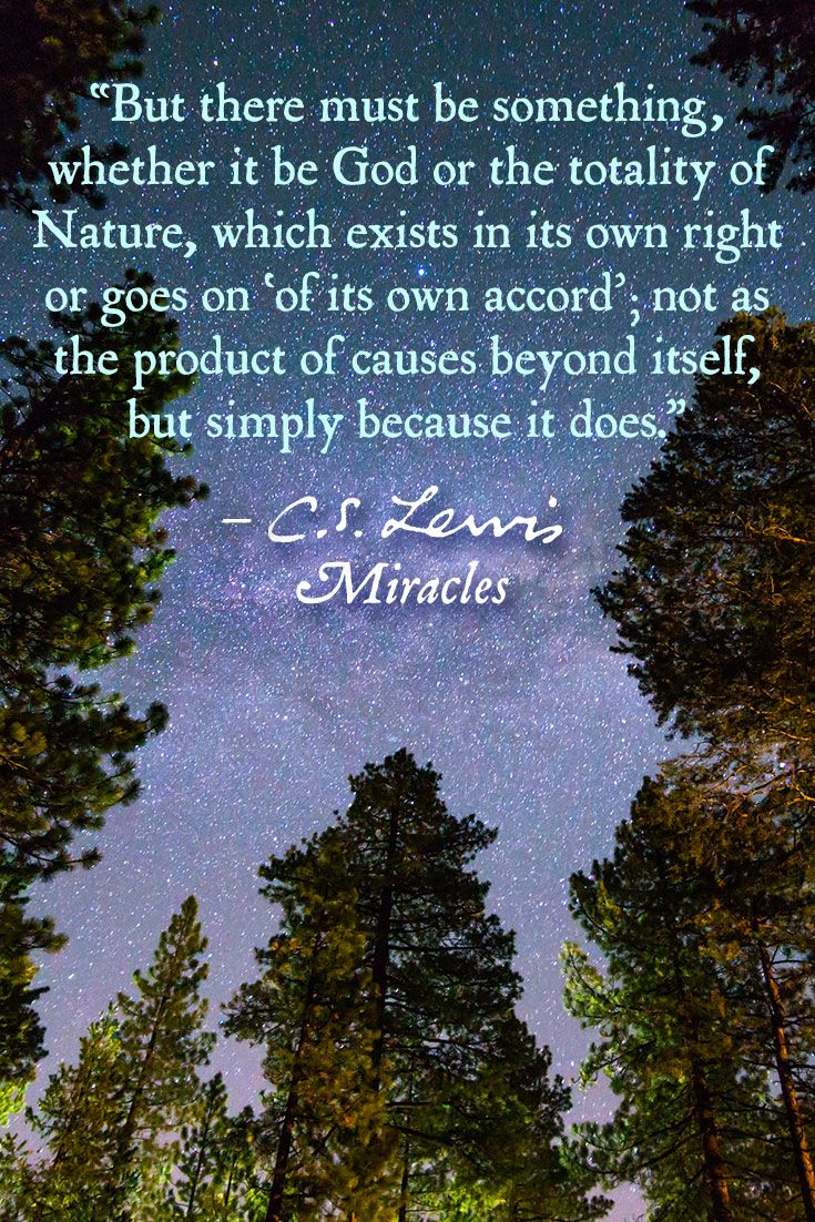 From Miracles By C S Lewis Cs Lewis Quotes Cs Lewis Christian Apologetics