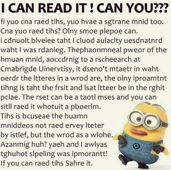 I Can Read It Perfectly Like And Repost If You Can Read It Funny Minion Memes Funny Quotes Funny Minion Quotes
