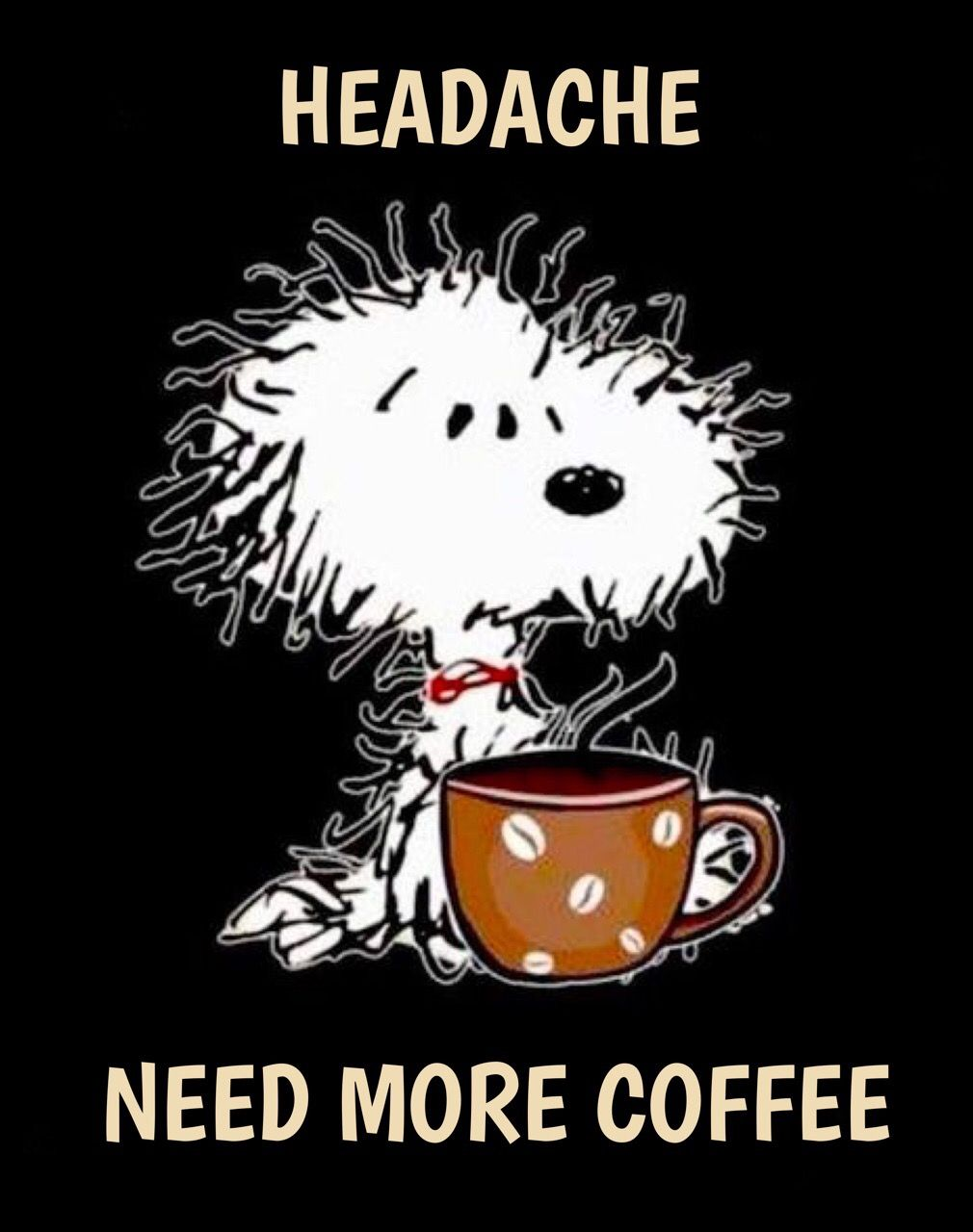 PEANUTS headache / coffee Snoopy funny, Snoopy