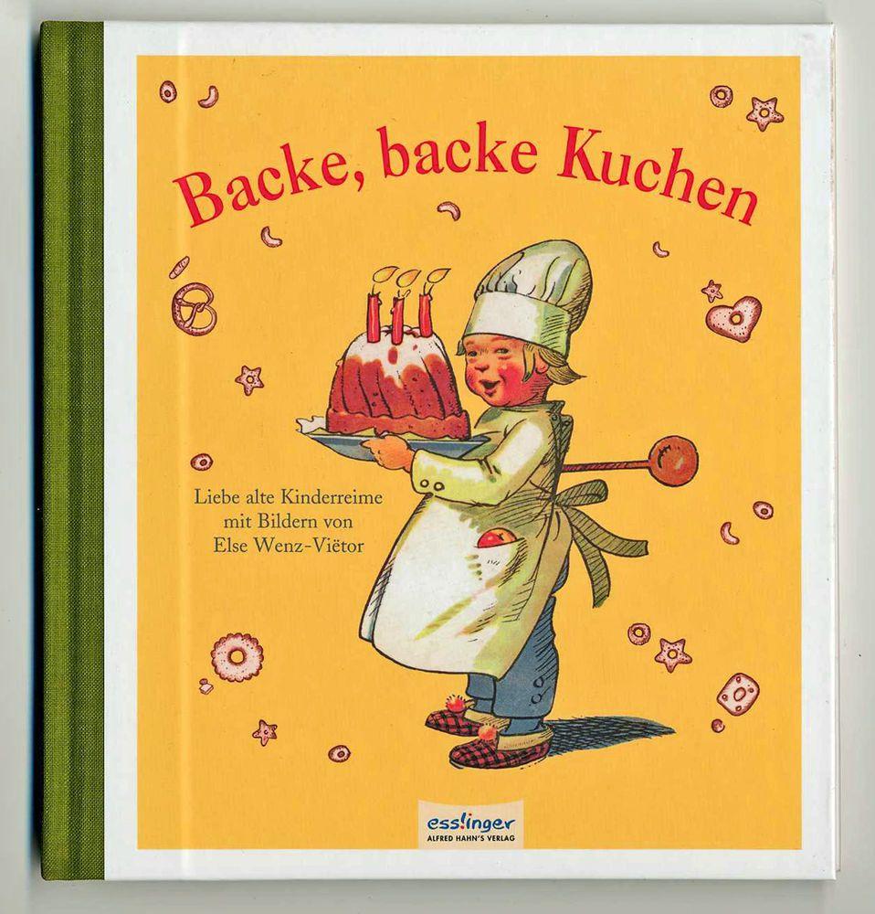 Küchenliebe backe backe kuchen liebe alte kinderreime bilder else wenz vietor