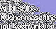 Aldi Sud Kuchenmaschine Mit Kochfunktion In 2020 Coding