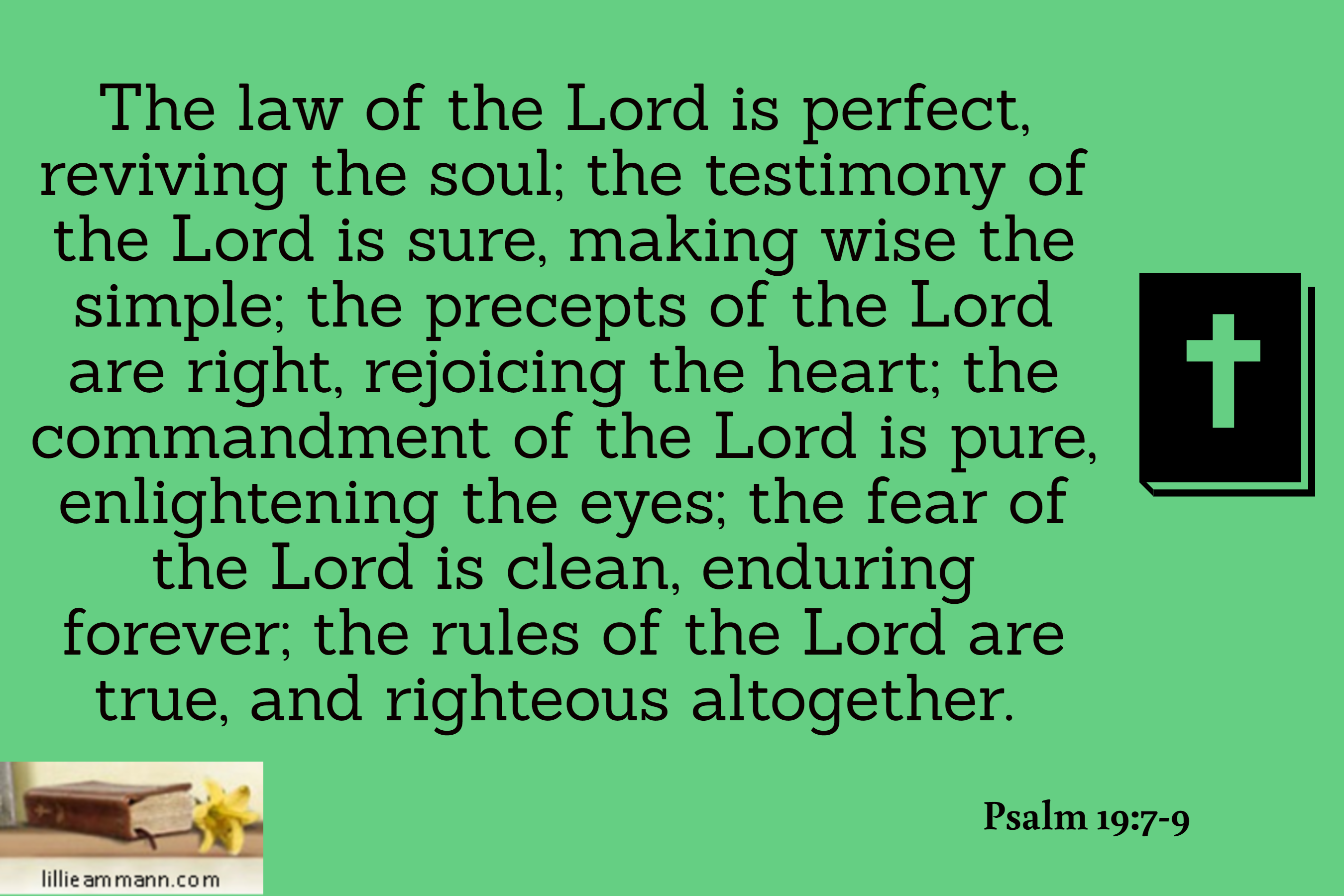 Psalm 19 7 9 The Law Of Lord I Perfect Reviving Soul Testimony Sure Fear Quotations 11 Nkjv