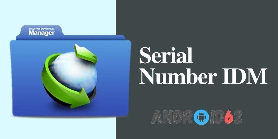 Kumpulan Serial Number Idm Terbaru Cara Registrasi Idm Gratis Permanen Dengan Serial Number Idm Dan Patch Idm Terbaru Saat Ini Internet Gratis Aplikasi