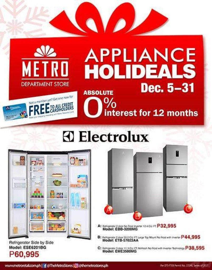Metro Department Stores Appliance Holideals Until December 31 2017 Department Store Metro Electrolux