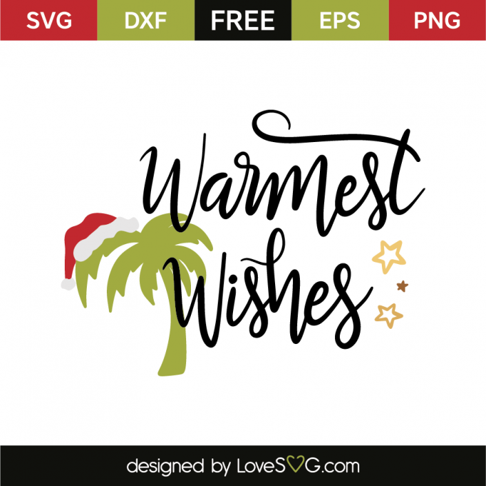 Download Warmest wishes | Cricut | Svg files for cricut, Free svg ...
