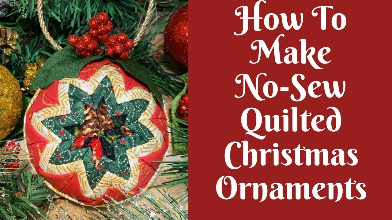 Christmas Crafts No Sew Quilted Christmas Ornaments Youtube Quilted Christmas Ornaments Christmas Ornaments Christmas Crafts