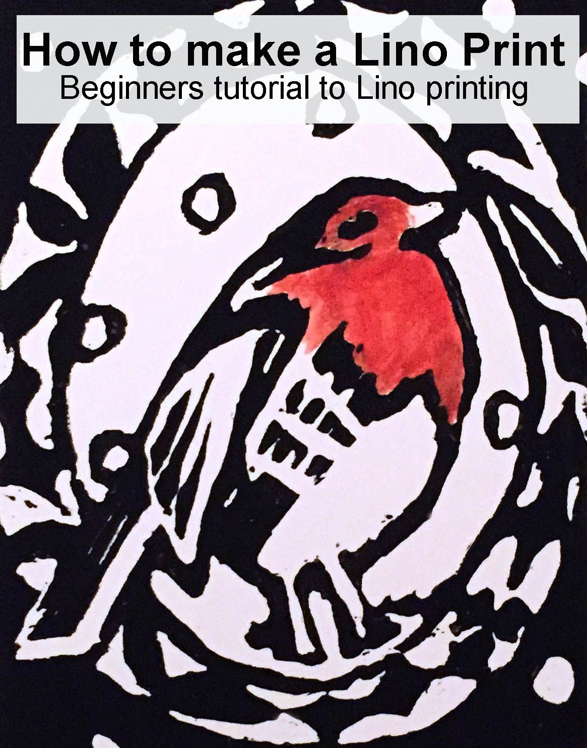 Lino Print of a robin red breast. Easy tutorial to get you started on lino cuts and lino printing.