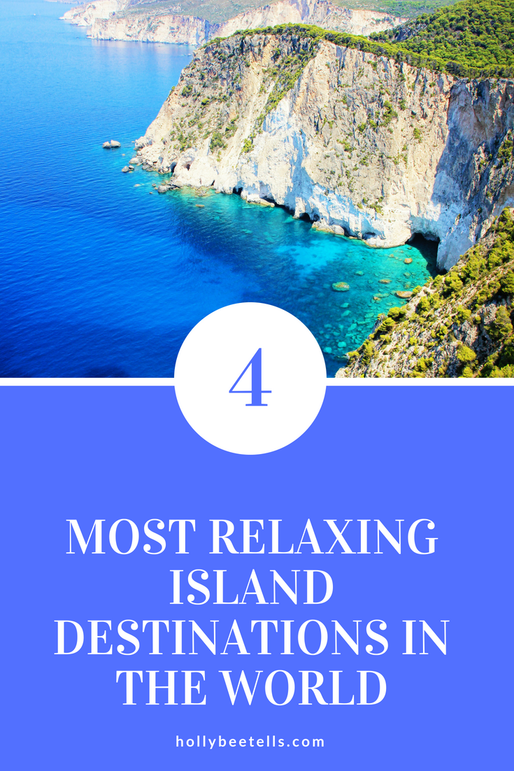 The 4 Most Relaxing Island Destinations In The World Hollybee Tells Cruise Pictures Hot Travel Best Places To Vacation