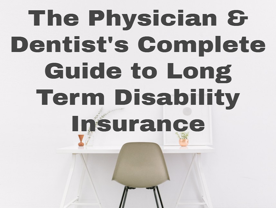 The Physician and Dentist's Complete Guide to Long Term