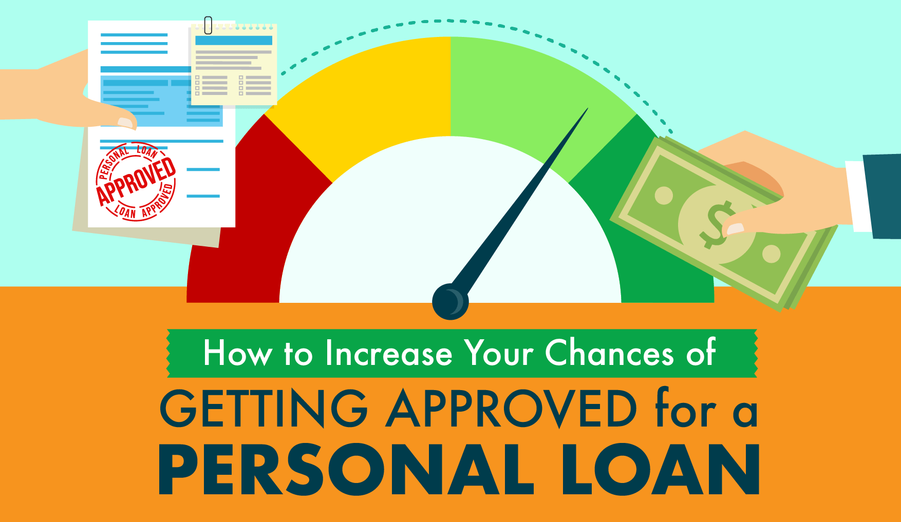 How To Increase Your Chances Of Getting Approved For A Personal Loan Personal Loans Finance Guide Loan
